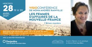 Visioconférence à la Société d'histoire et de généalogie Les femmes d'affaires de la Nouvelle-France, par Mona-Andrée Rainville