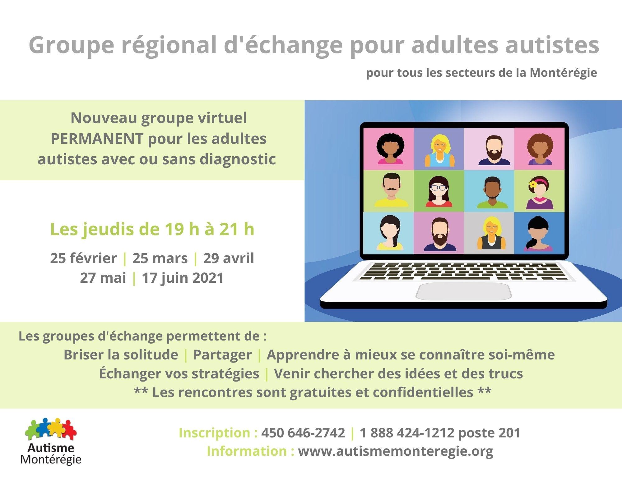 Autisme Montérégie propose un NOUVEAU groupe VIRTUEL PERMANENT pour les adules autistes de la Montérégie, avec ou sans diagnostic